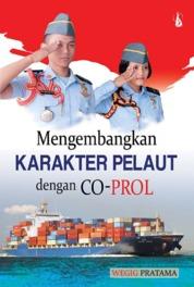 Cover Mengembangkan Karakter Pelaut dengan Co-Prol oleh Wegig Pratama