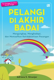 Cover Pelangi di Akhir Badai (Ed. Revisi) oleh Adriana S. Ginanjar