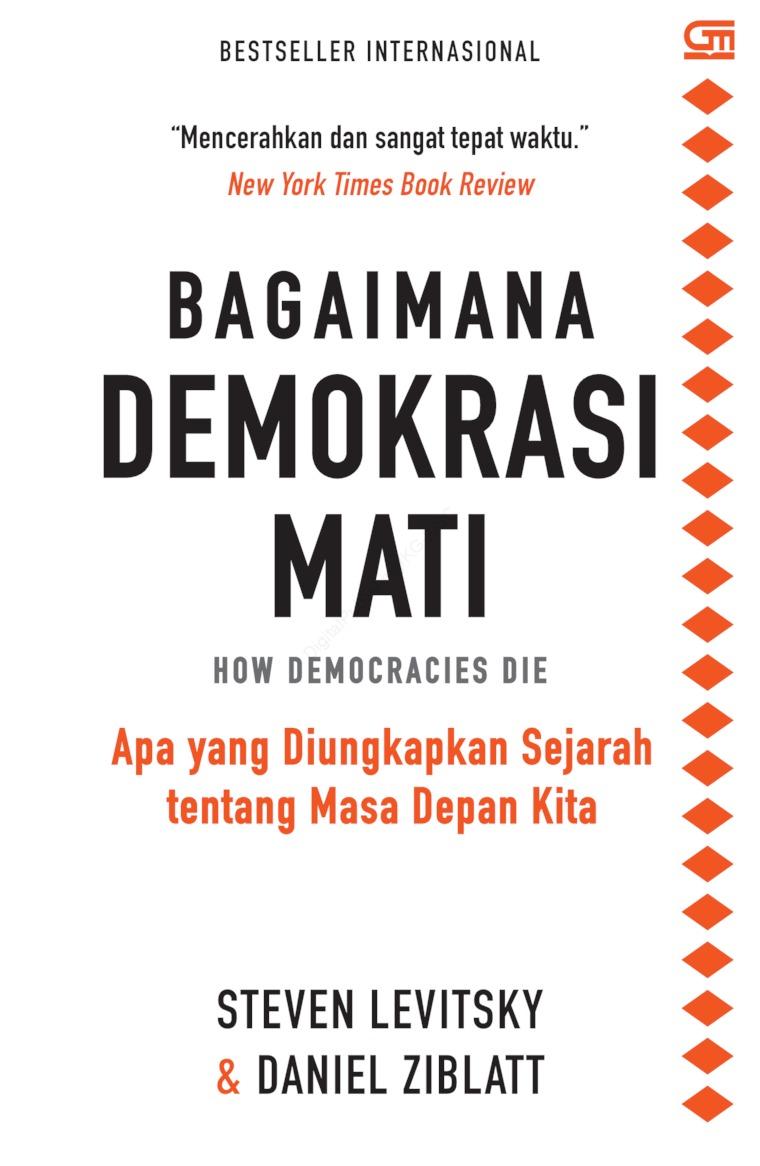 Bagaimana Demokrasi Mati by Steven Levitsky & Daniel Ziblatt Digital Book