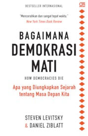 Bagaimana Demokrasi Mati by Steven Levitsky & Daniel Ziblatt Cover
