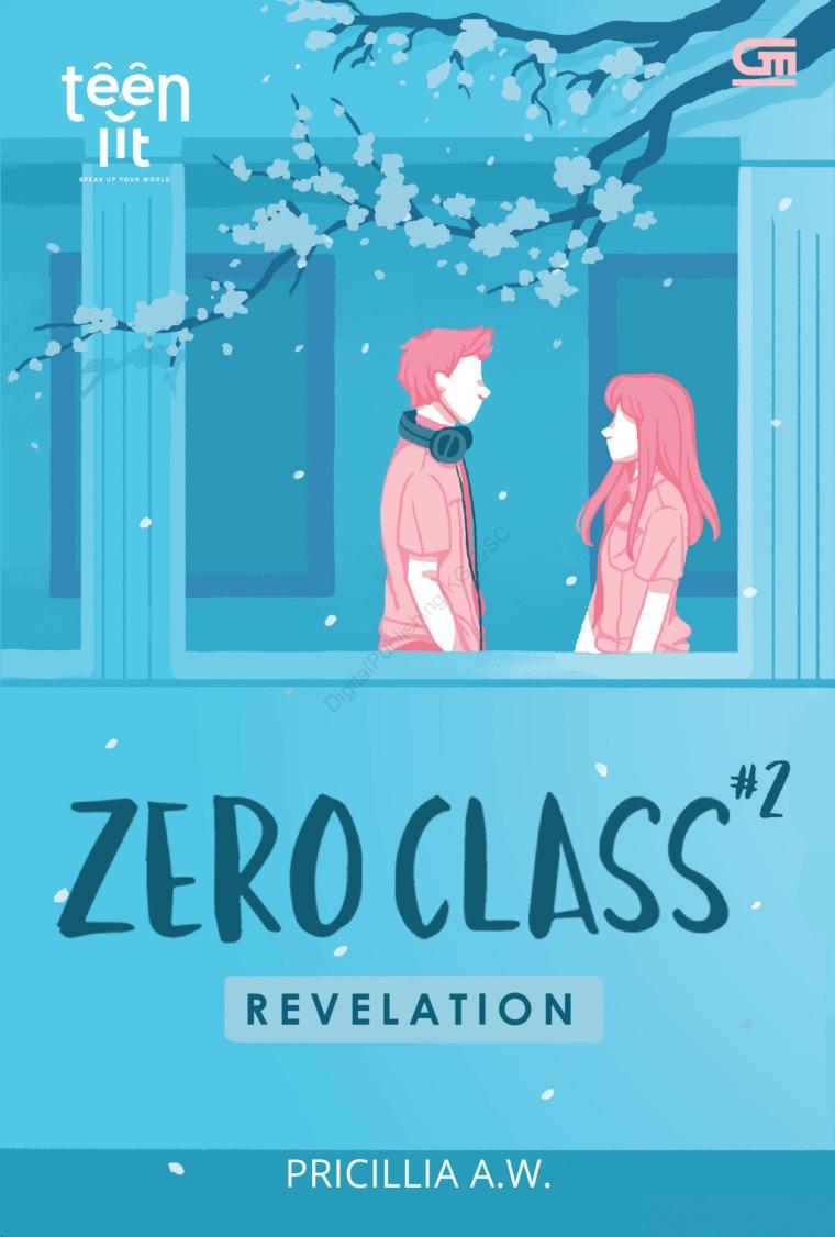 Buku Digital TeenLit: Zero Class#2: Revelation oleh Pricillia A.W.
