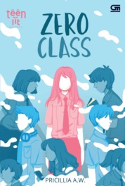 TeenLit: Zero Class#1 by Pricillia A.W. Cover
