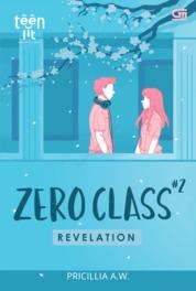 Cover TeenLit: Zero Class#2: Revelation oleh Pricillia A.W.
