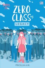 Cover TeenLit: Zero Class#3: Legacy oleh Pricillia A.W.