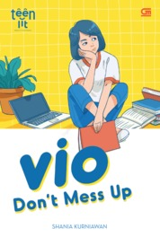 TeenLit: Vio: Don't Mess Up by Shania Kurniawan Cover