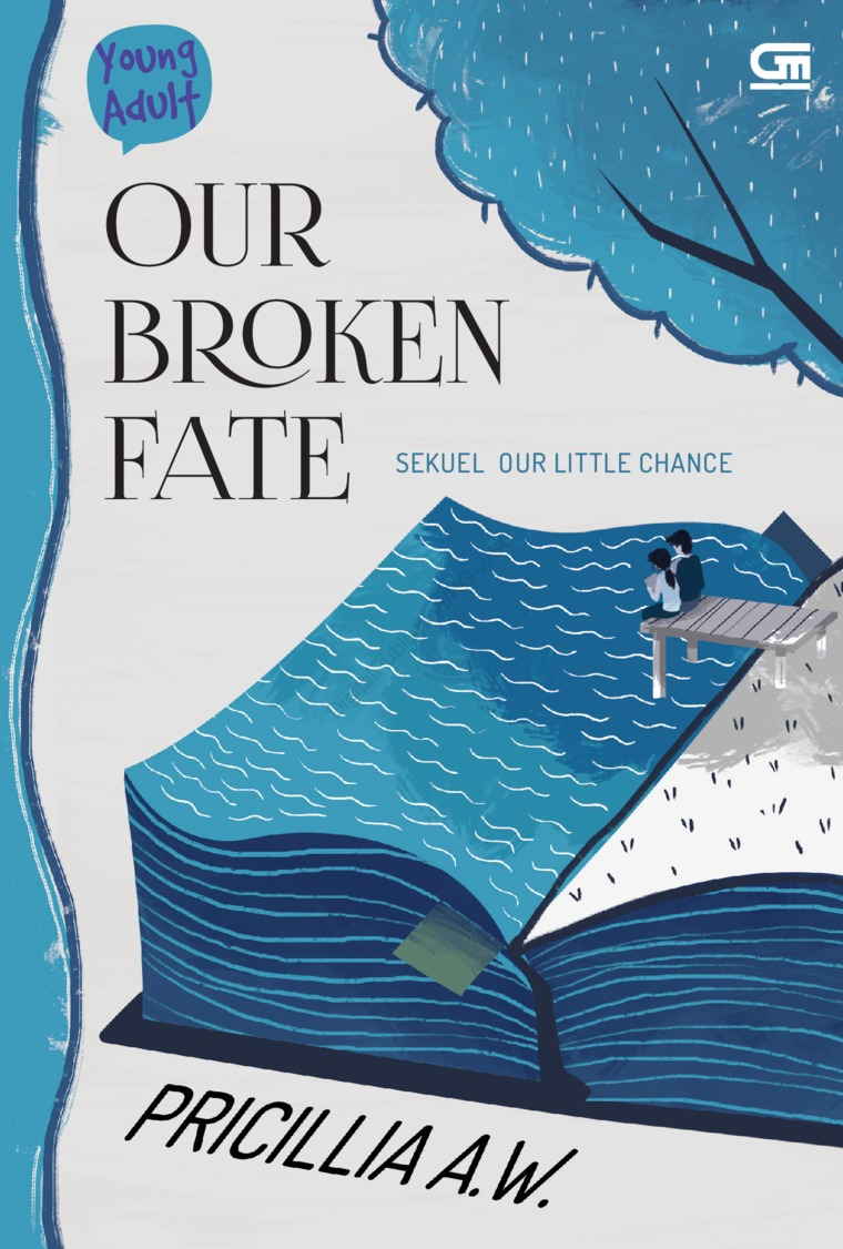 Young Adult: Our Broken Fate by Pricillia A.W. Digital Book