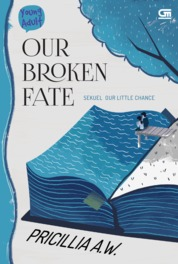 Young Adult: Our Broken Fate by Pricillia A.W. Cover