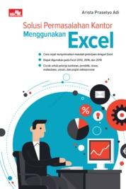 Cover Solusi Permasalahan Kantor Menggunakan Excel oleh Arista Prasetyo Adi