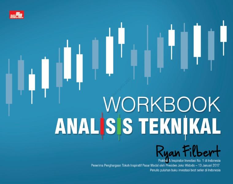 Buku Digital Workbook Analisis Teknikal oleh Ryan Filbert Wijaya, S.Sn, ME.