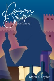 Poison Study (Study #1) by Maria V. Snyder Cover