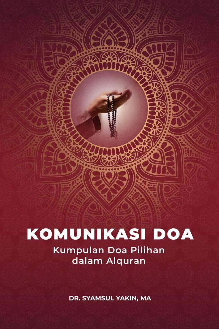 Buku Digital Komunikasi Doa oleh Dr. Syamsul Yakin, MA