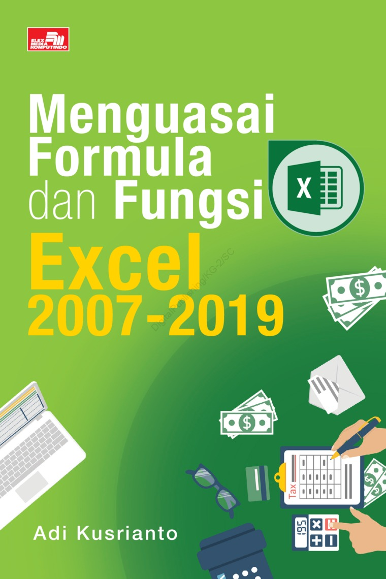 Buku Digital Menguasai Formula dan Fungsi Excel 2007-2019 oleh Adi Kusrianto