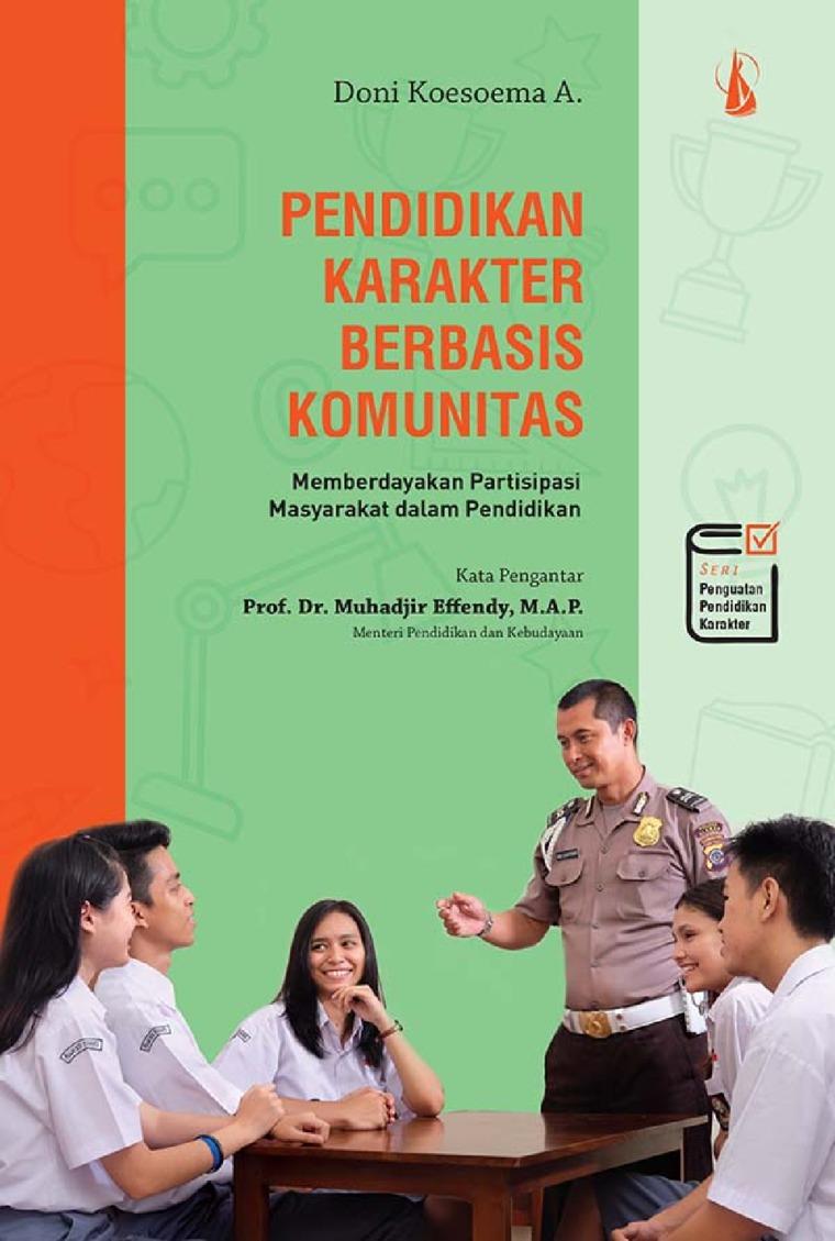 Buku Digital Pendidikan Karakter Berbasis Komunitas: Memberdayakan Partisipasi Masyarakat dalam Pendidikan oleh Doni Koesoema A