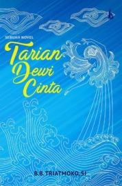 Cover Tarian Dewi Cinta oleh B.B. Triatmoko, S.J.
