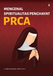Mengenal Spiritualitas Penghayat PRCA by A. Eddy Kristiyanto, OFM Cover