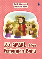 25 Amsal Dalam Perjanjian Baru by Ratih Maharani SIP. CH. CHT. CI. Cover