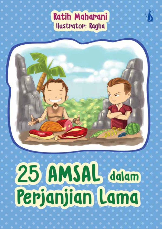 25 Amsal Dalam Perjanjian Lama by Ratih Maharani SIP. CH. CHT. CI. Digital Book