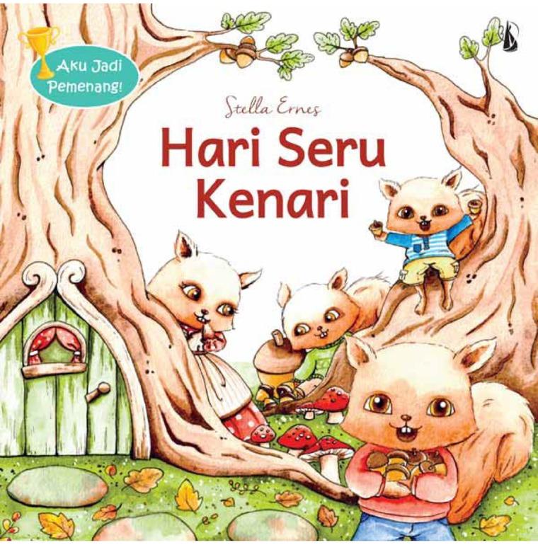 Hari Seru Kenari: Seri Aku Jadi Pemenang! by Stella Ernes Digital Book