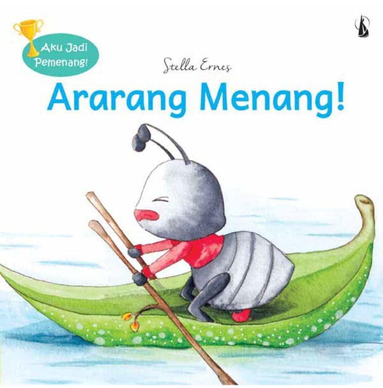 Ararang Menang: Seri Aku Jadi Pemenang! by Stella Ernes Digital Book
