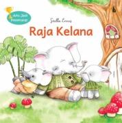 Cover Raja Kelana: Seri Aku Jadi Pemenang! oleh Stella Ernes