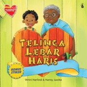 Cover Telinga Lebar Haris: Seri Mengasihi - Mendengarkan dengan Baik oleh Wrini Harlindi dan Hanny Juwita