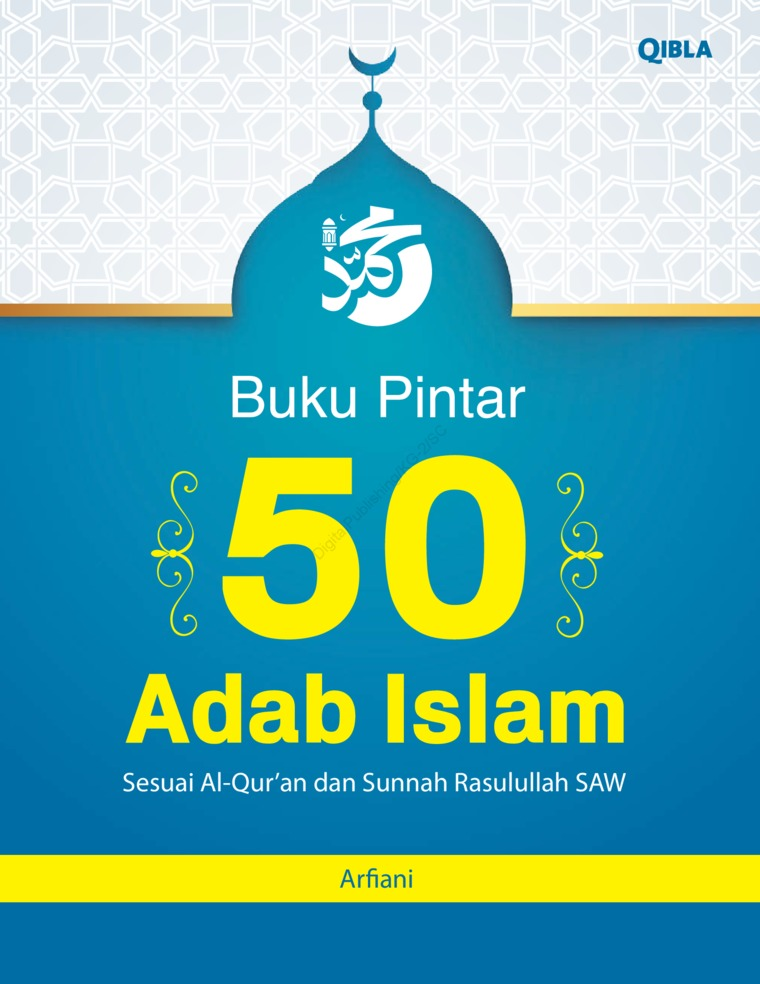 Buku Pintar 50 Adab Islam by Arfiani Digital Book