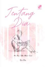 Cover Tentang Dia oleh En Ha