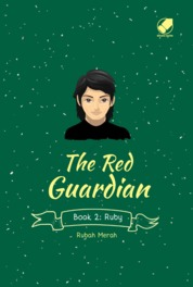 The Red Guardian Book 2 : Ruby by Rubah Merah Cover