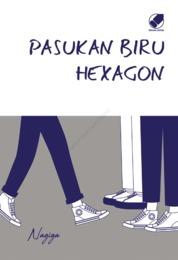 Pasukan Biru Hexagon by Nagiga Cover