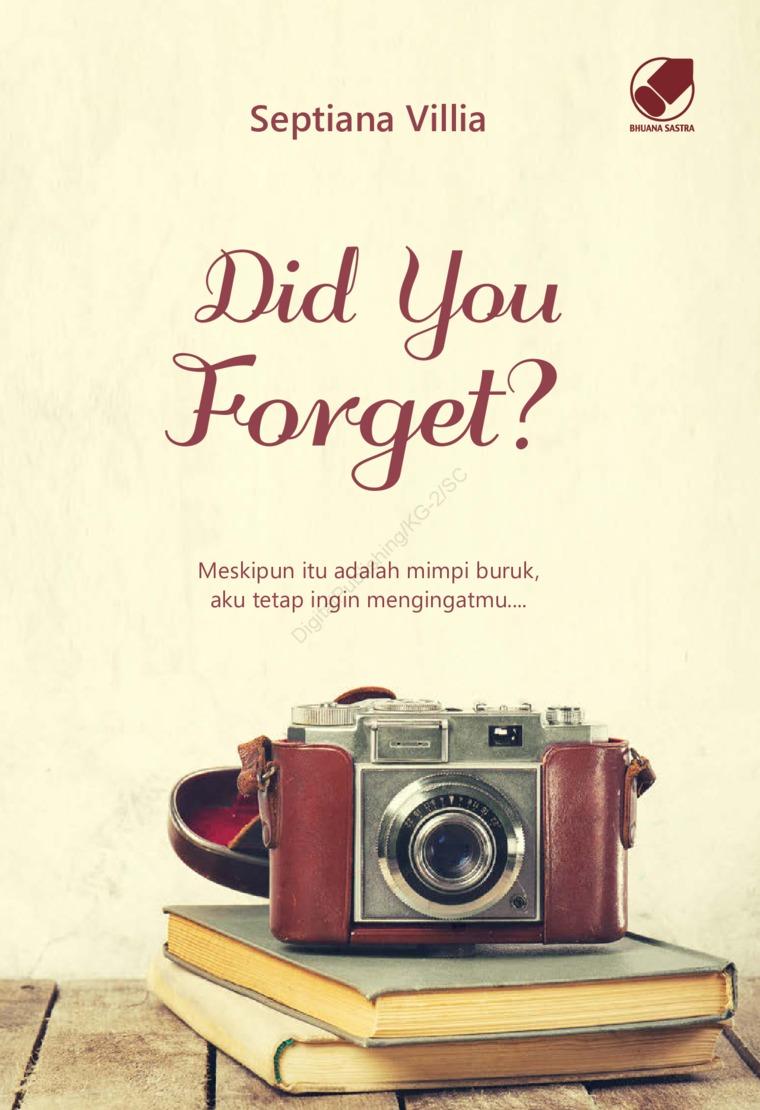 Buku Digital Did You Forget? oleh Septiana Villia