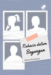 Cover Rahasia dalam Bayangan oleh Kenix Kimberly