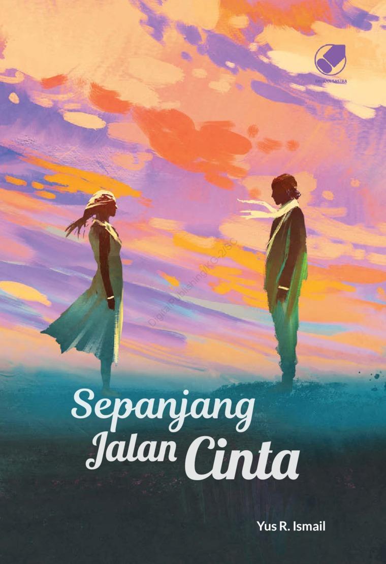 Buku Digital Sepanjang Jalan Cinta oleh Yus R. Ismail