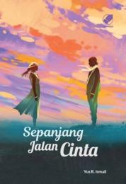 Cover Sepanjang Jalan Cinta oleh Yus R. Ismail