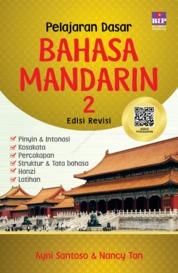 Cover Pelajaran Dasar Bahasa Mandarin 2 Edisi Revisi 2019 oleh Ayni Santosa & Nancy Tan