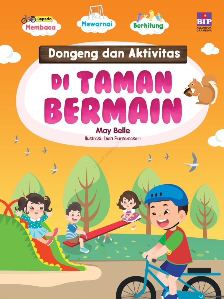 Dongeng Dan Aktivitas Di Taman Bermain by May Belle Digital Book