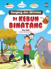 Dongeng Dan Aktivitas Di Kebun Binatang by May Belle Cover