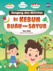 Dongeng Dan Aktivitas Di Kebun Buah Dan Sayur by May Belle Cover