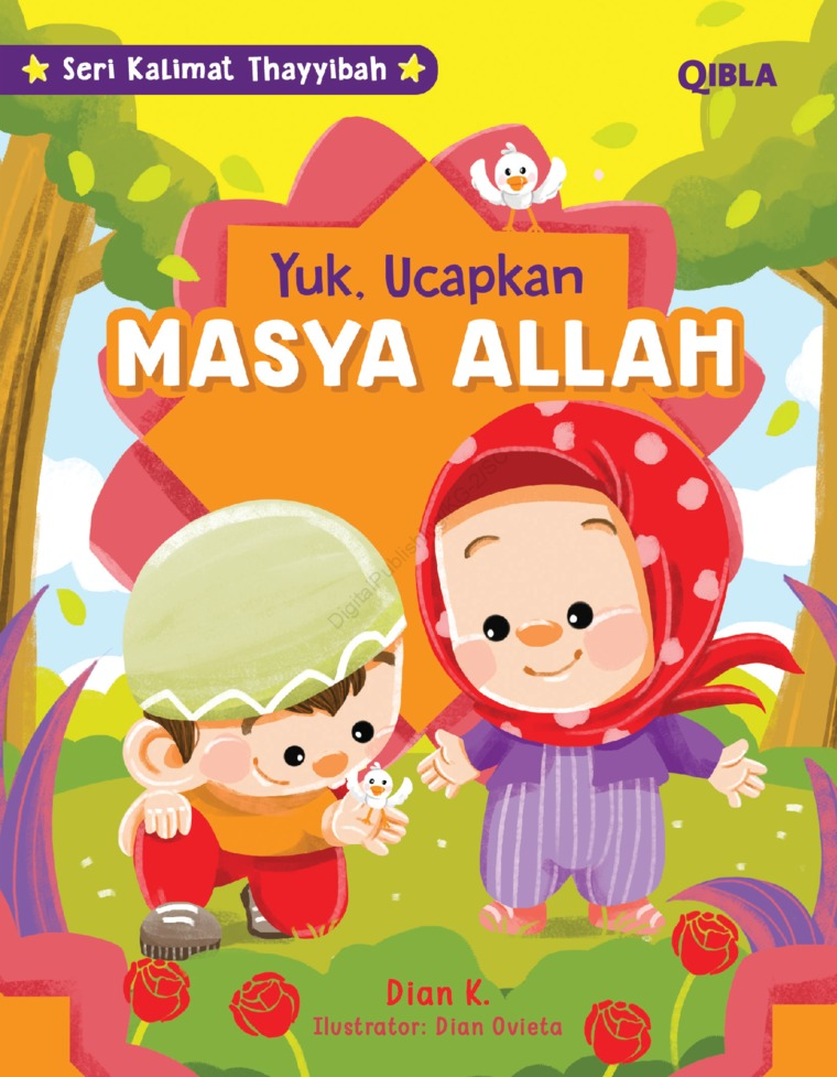 Seri Kalimat Thayyibah : Ayo Ucapkan Masya Allah by Dian K & Dian Ovieta Digital Book