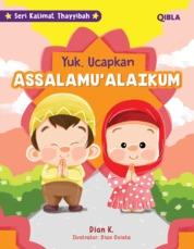 Cover Seri Kalimat Thayyibah : Ayo Ucapkan Assalamu'Alaikum oleh Dian K & Dian Ovieta
