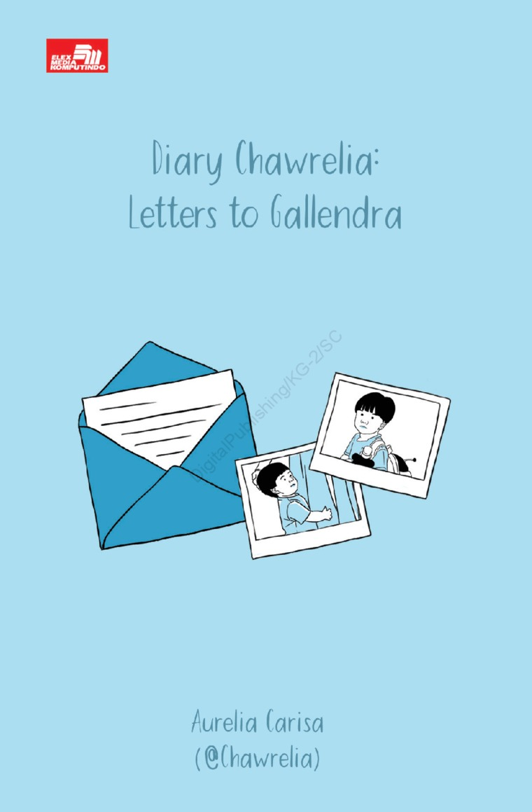 Diary Chawrelia: Letters to Gallendra by Chawrelia Digital Book