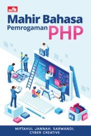 Cover Mahir Bahasa Pemrograman PHP oleh Miftahul Jannah, Sarwandi, Cyber Creative