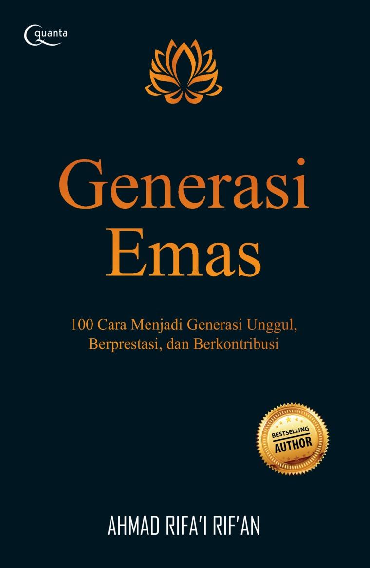 Buku Digital Generasi Emas oleh Ahmad Rifa`i Rif`an