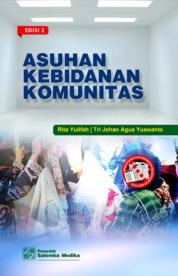 Asuhan Kebidanan Komunitas Edisi ke-2 by Rita Yulifah, Tri Johan Agus Yuswanto Cover