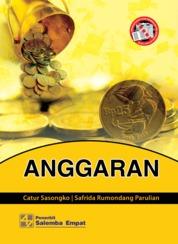 Cover Anggaran oleh Catur Sasongko, Safrida Rumondang Parulian