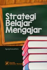 Cover Strategi Belajar Mengajar oleh Agung Kuswantoro