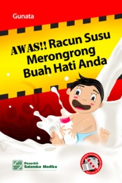 Cover Awas!! Racun Susu Merongrong Buah Hati Anda oleh Gunata