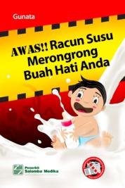 Awas!! Racun Susu Merongrong Buah Hati Anda by Gunata Cover