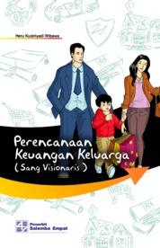 Cover Perencanaan Keuangan Keluarga Edisi ke-3 oleh Heru K. Wibawa