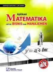 Cover Aplikasi Matematika untuk Bisnis dan Manajemen oleh Haryadi Sarjono, Lim Sanny