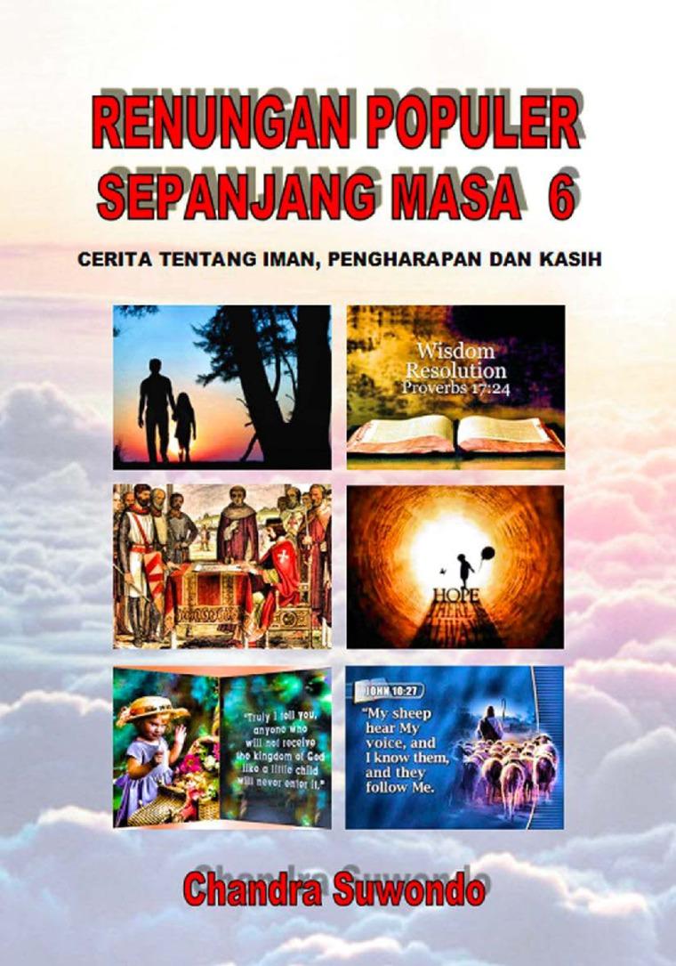 Renungan Populer Sepanjang Masa - Cerita Tentang Iman, Pengharapan dan Kasih (Seri ke 6 by Chandra Suwondo Digital Book